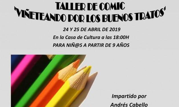 """24 y 25 de Abril – Taller de cómic """"Viñeteando por los buenos tratos"""""""