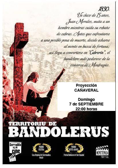 Este domingo en Cañaveral tenemos una cita con el cine: TERRITORIU DE BANDOLERUS