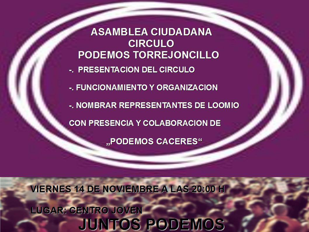 Asamblea Ciudadana Círculo  PODEMOS Torrejoncillo