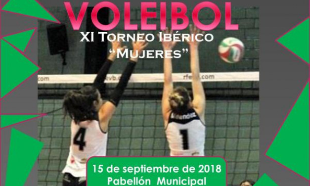 """15 de Septiembre – XI Torneo ibérico """"Mujeres"""" de voleibol"""