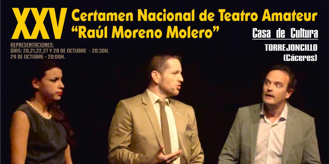 XXV Certamen Nacional de Teatro Amateur «Raúl Moreno Molero»