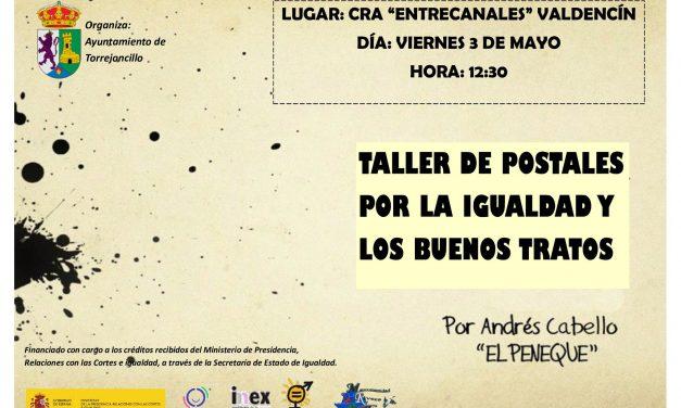 Postales por la Igualdad y los Buenos Tratos en Valdencín