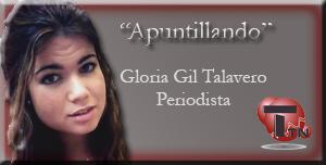 TTN contará los jueves con una nueva sección de Opinión. «Apuntillando» por Gloria Gil Talavero.