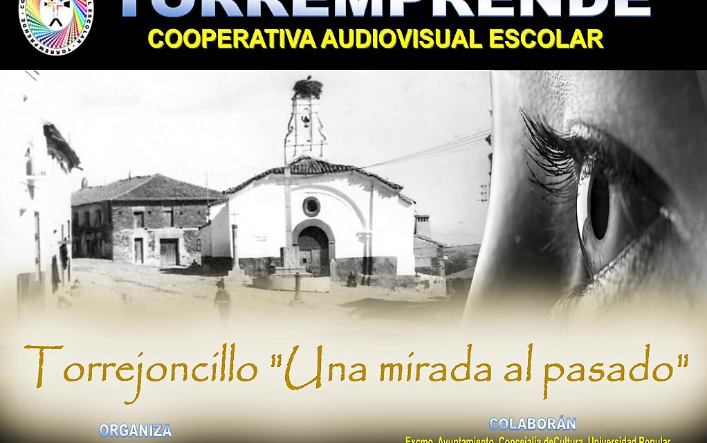 PROYECTO DE RECONSTRUCCIÓN VISUAL  DE LA HISTORIA DE TORREJONCILLO