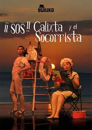 ¡¡SOS!! Calixta y el Socorrista