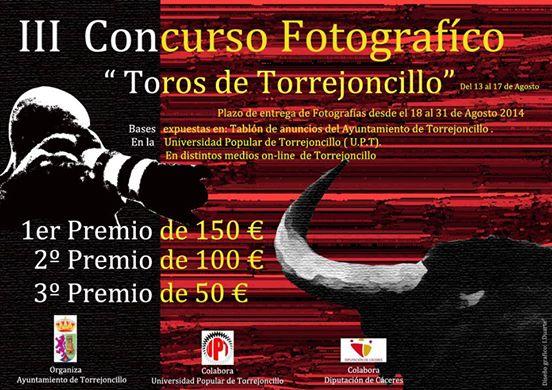 """III Concurso Fotográfico """"Toros de Torrejoncillo"""""""
