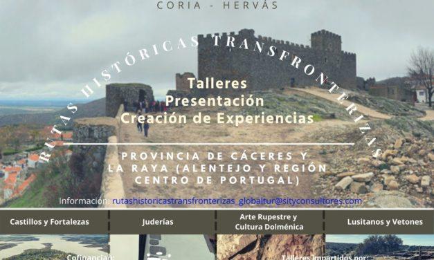 Arrancan los talleres sobre Rutas Históricas Transfronterizas y creación de experiencias en la provincia de Cáceres y la Raya