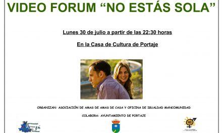 Videoforum en Portaje: «No estás sola»