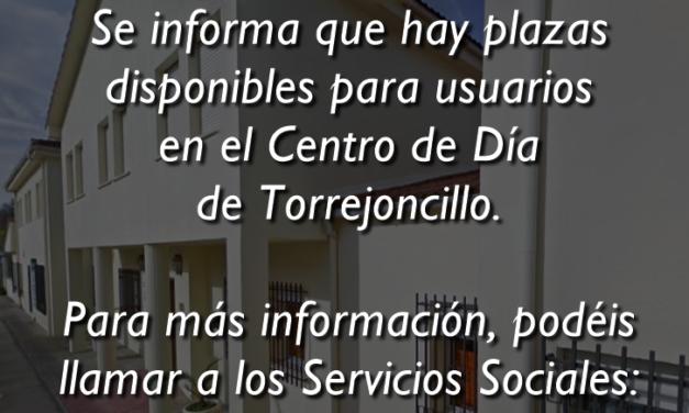 PLAZAS DISPONIBLES PARA USUARIOS CENTRO DE DÍA DE TORREJONCILLO