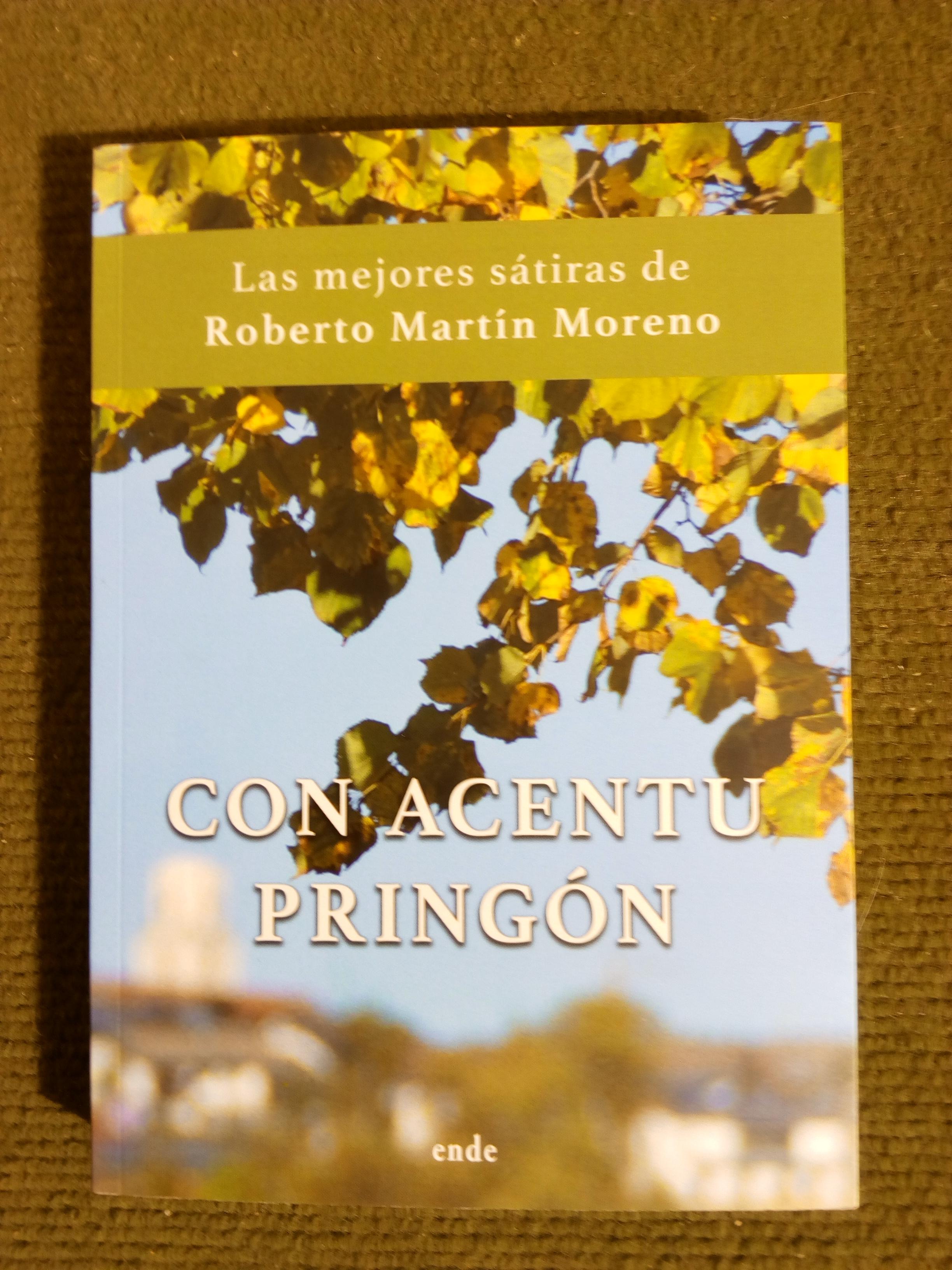 """""""Con acentu pringón"""", presentación del libro de Roberto Martín"""