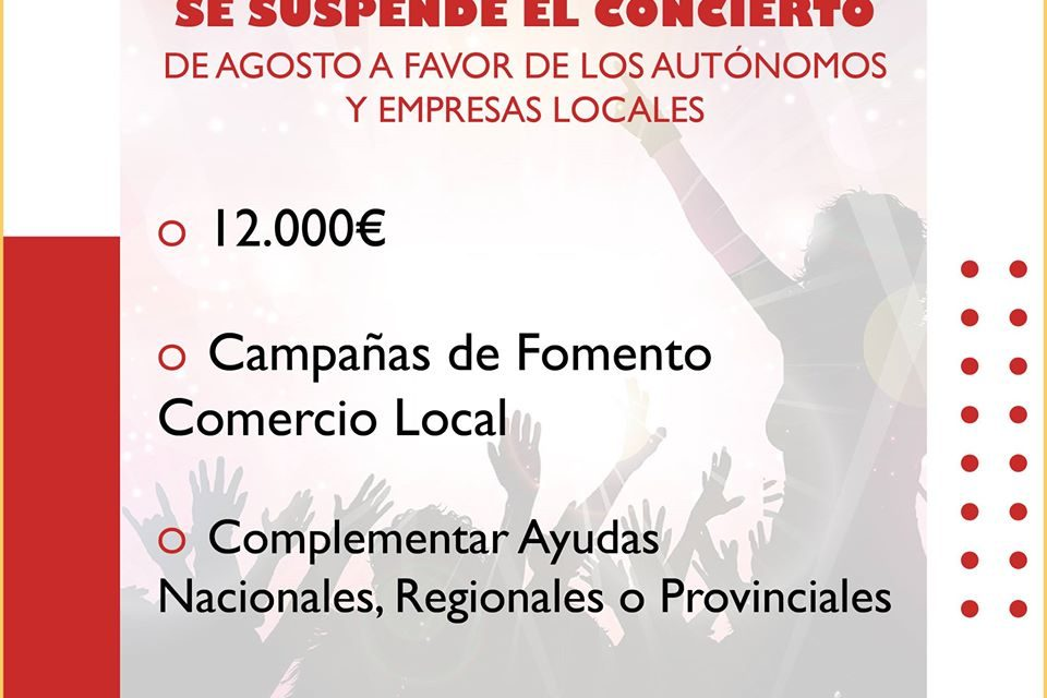 SE suspende el Concierto de Agosto a Favor de los Autónomos y Empresas Locales.