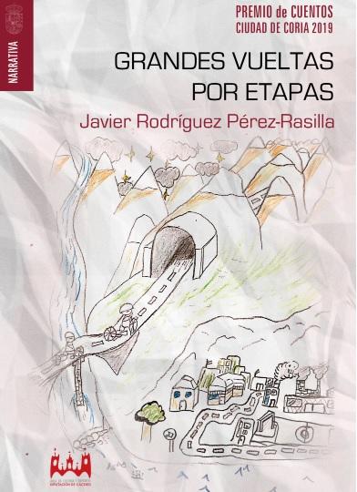 """Hoy ya está disponible para su descarga """"Grandes vueltas por etapas"""", de Javier Rodríguez Pérez-Rasilla, premio de Cuentos Ciudad de Coria 2019"""