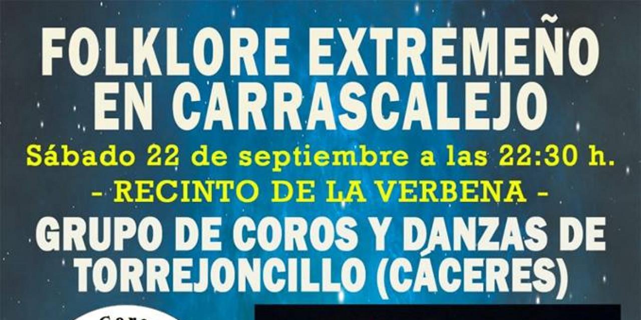 Carrascalejo recibe hoy al Grupo de Coros y Danzas de Torrejoncillo