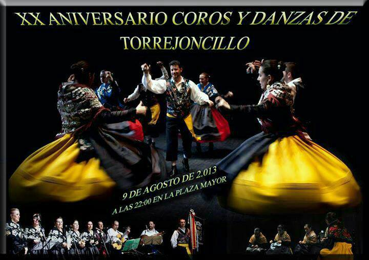 El Grupo de Coros y Danzas de Torrejoncillo conmemora su XX Aniversario este viernes con un Gran Espectáculo Folklórico