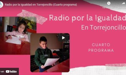 Radio por la Igualdad en Torrejoncillo (Cuarto programa)