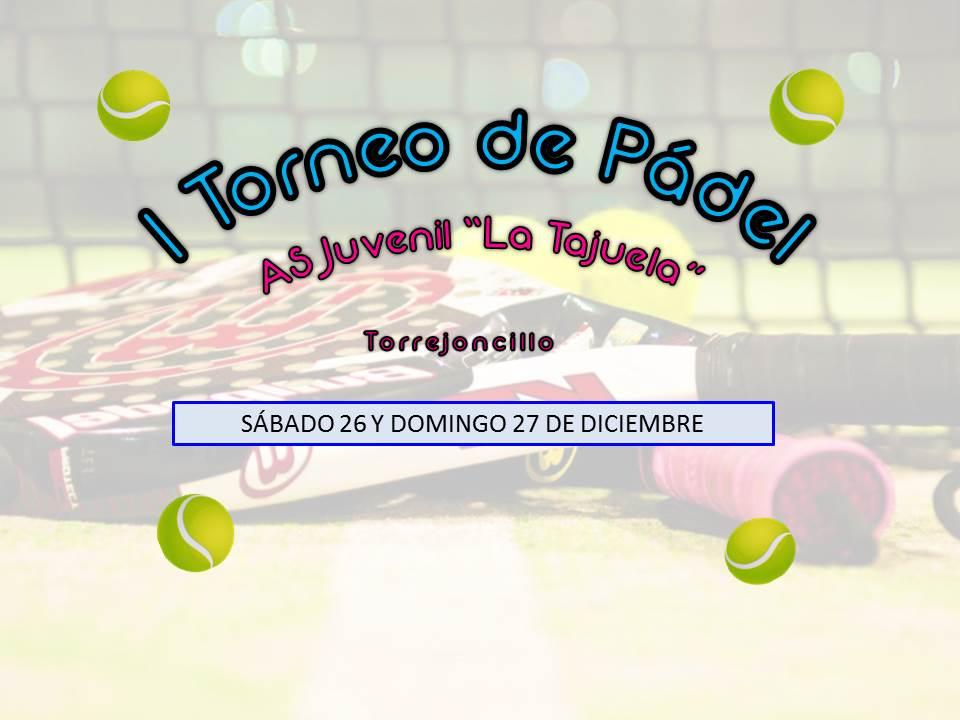I Torneo de Pádel organizado por la AS Juvenil La Tajuela