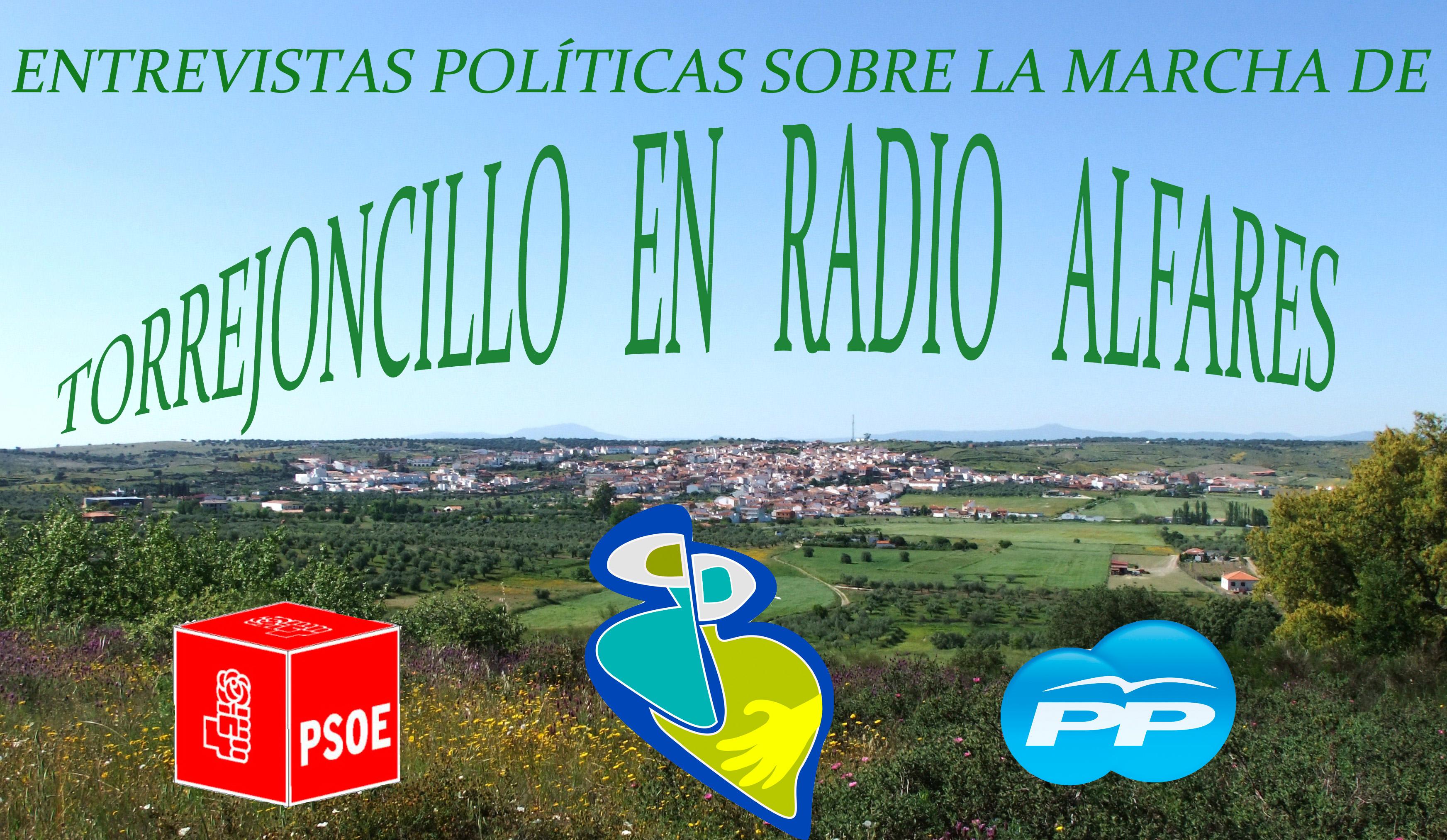 Entrevistas políticas semestrales sobre la marcha de Torrejoncillo en Radio Alfares