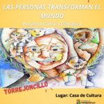 EXPOSICIÓN «LAS PERSONAS TRANSFORMAN EL MUNDO»
