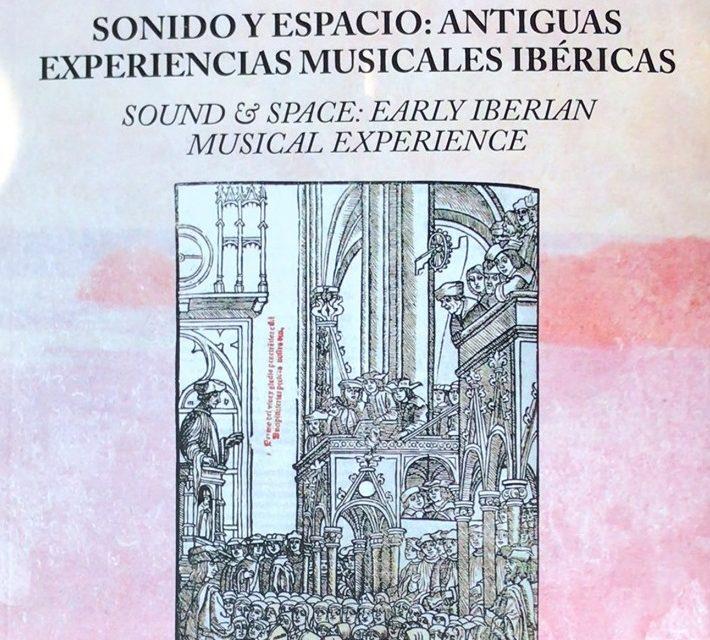 Sonidos y espacios: Antiguas Experiencias Musicales Ibéricas