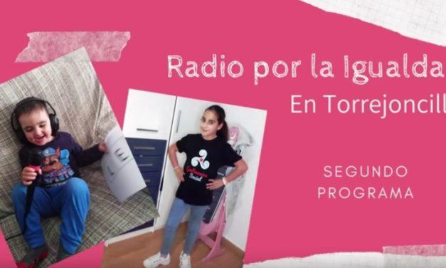 Radio por la Igualdad en Torrejoncillo (Segundo programa)