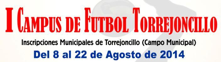 Ampliación de categoría para el I Campus de Fútbol Torejoncillano