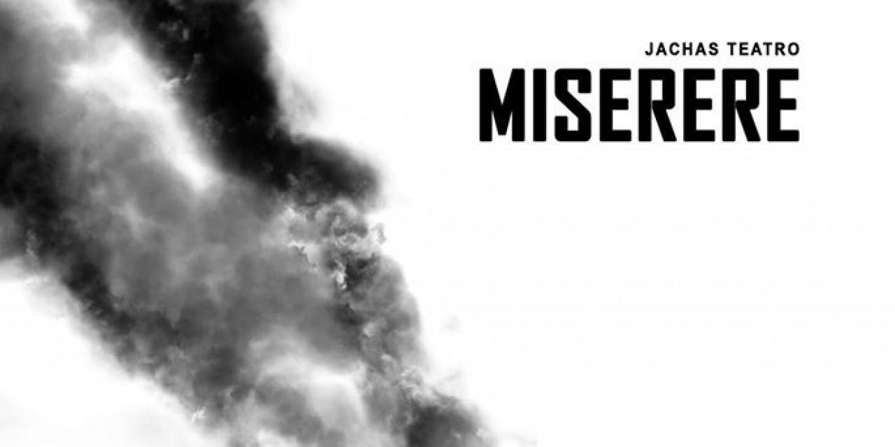 Comienza el periplo de Jachas Teatro con  Miserere