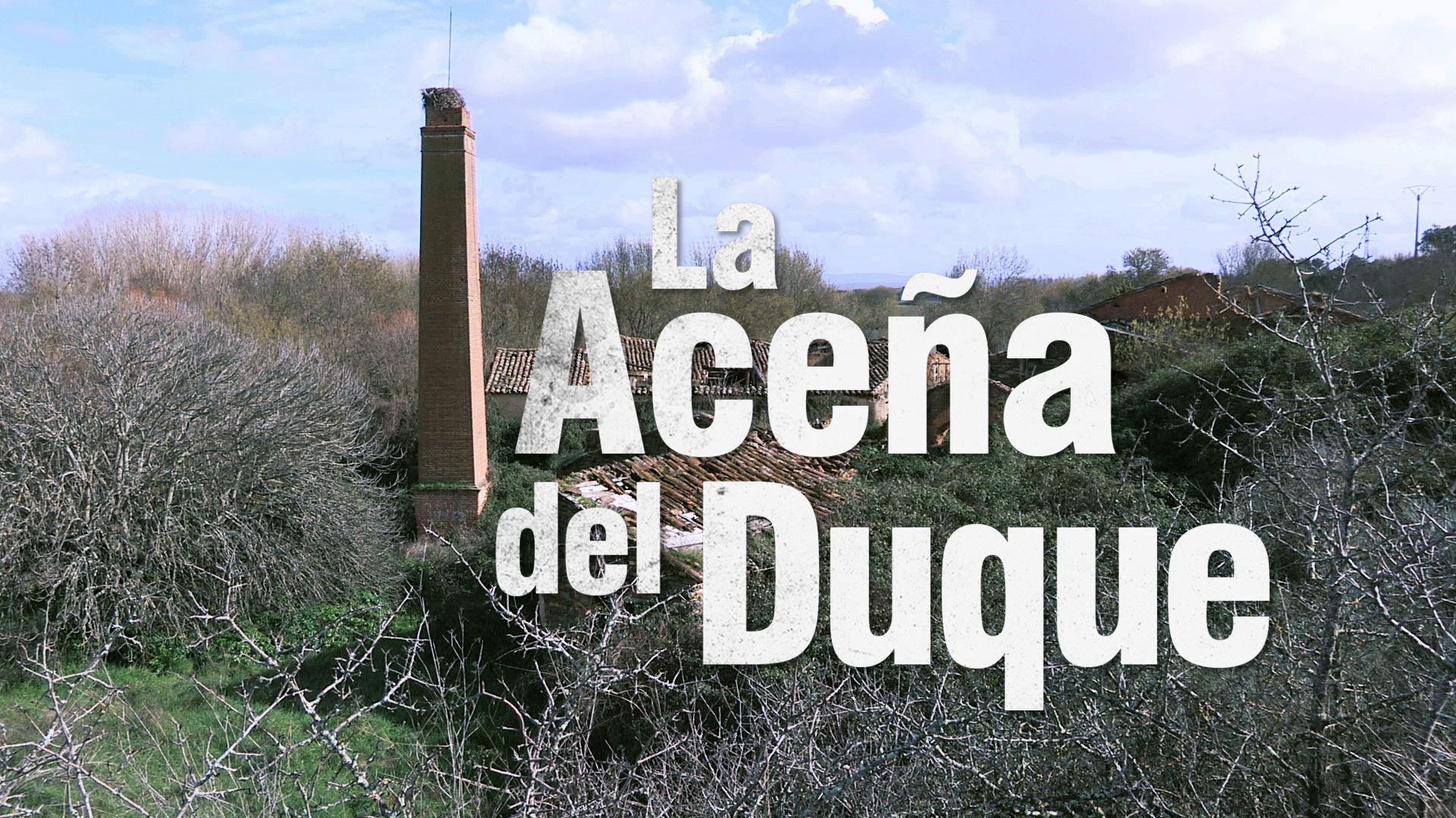 'La Aceña del Duque', en 'El Lince con Botas 3.0'
