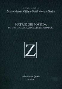 """Portada del libro """"Matriz desposeída. Últimas voces de la poesía en Extremadura"""" - CEDIDA"""
