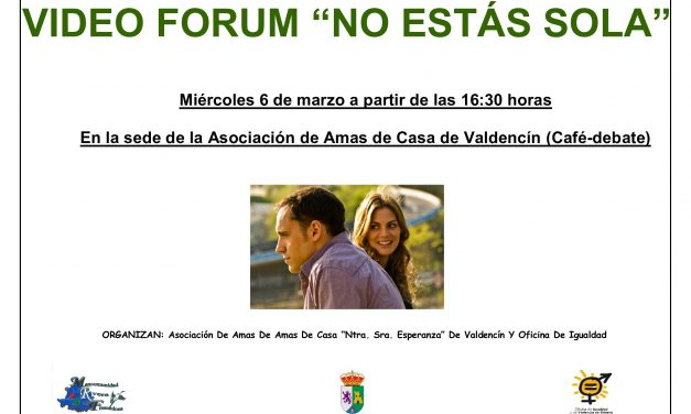 Video- Forum en Valdencín: «No estás sola»