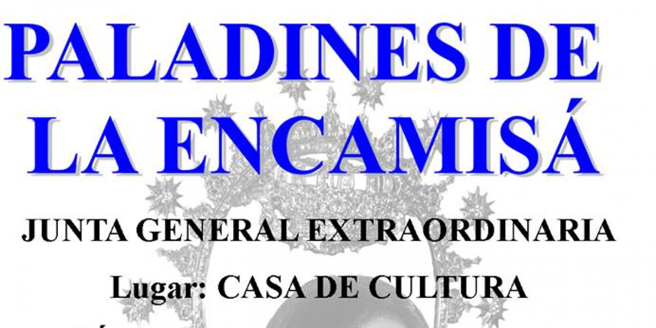 Junta General Extraordinaria de Paladines de La Encamisa