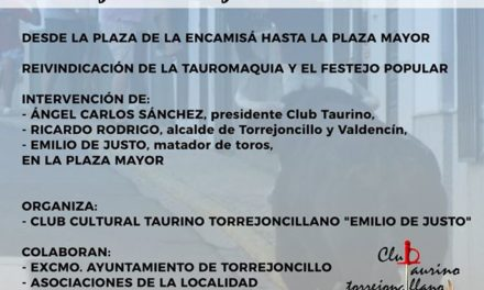 PASEO TAURINO TORREJONCILLANO EN REIVINDICACIÓN DE LA TAUROMAQUIA
