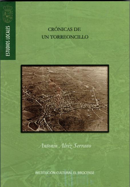 Crónicas de un torreoncillo, el último libro de Antonio Alviz