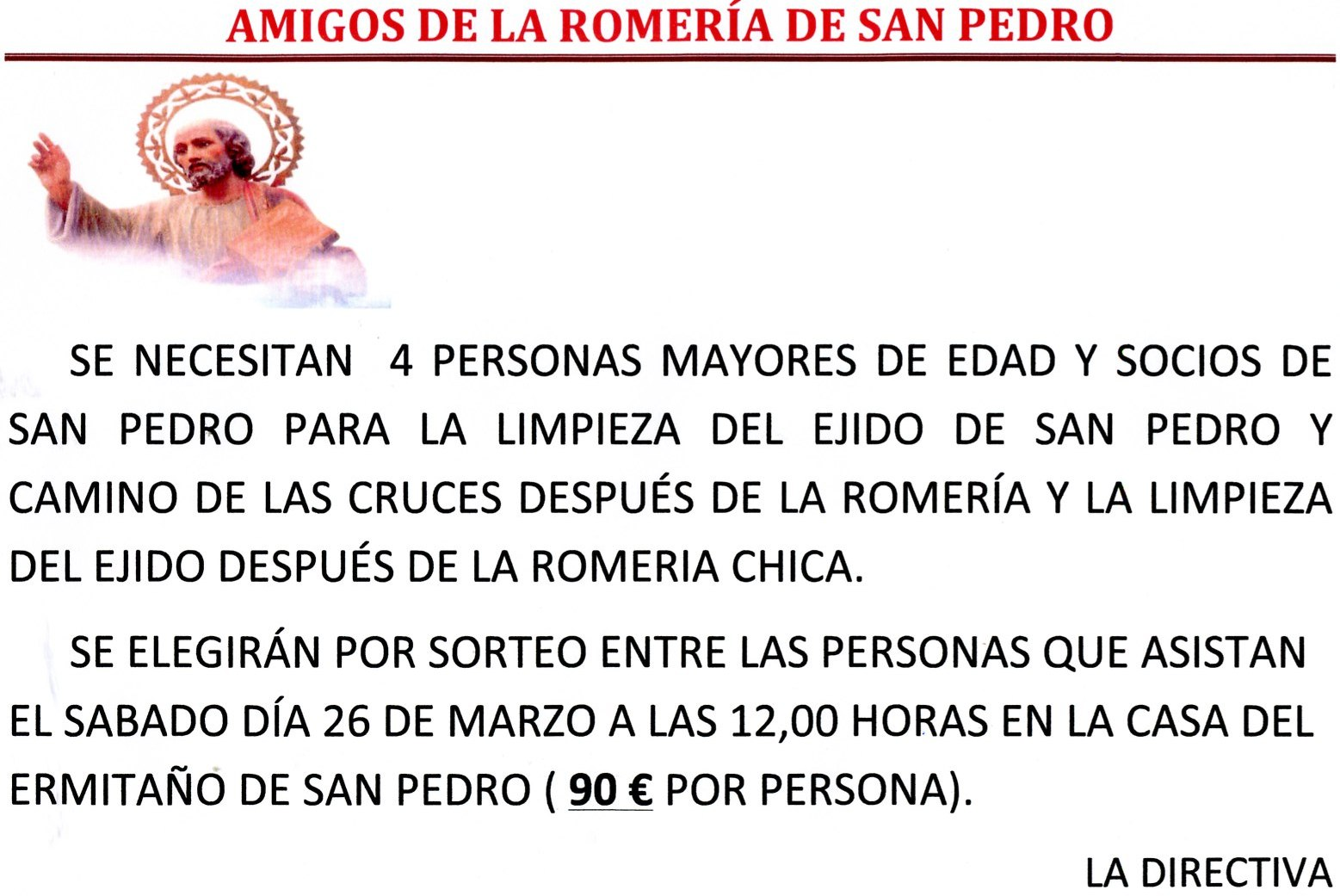 Amigos Romería San Pedro busca cuatro personas para limpiar el día después de la Romeria y Romería Chica